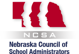 Nebraska Council of School Administrators (NCSA) Legislative News